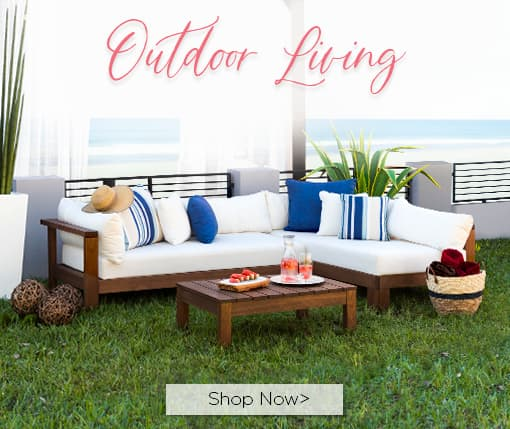 Outdoor living. Shop now.