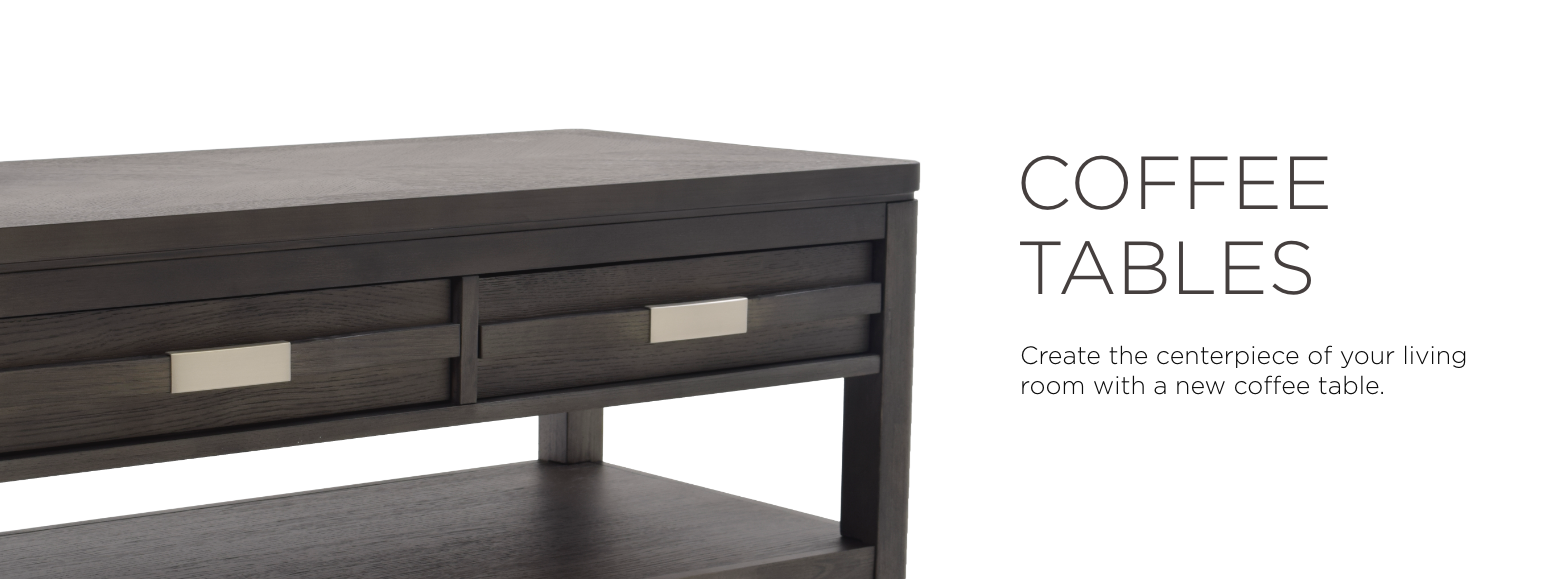 Coffee tables. Discover the centerpiece of your living room by picking out one of our stunning coffee tables.