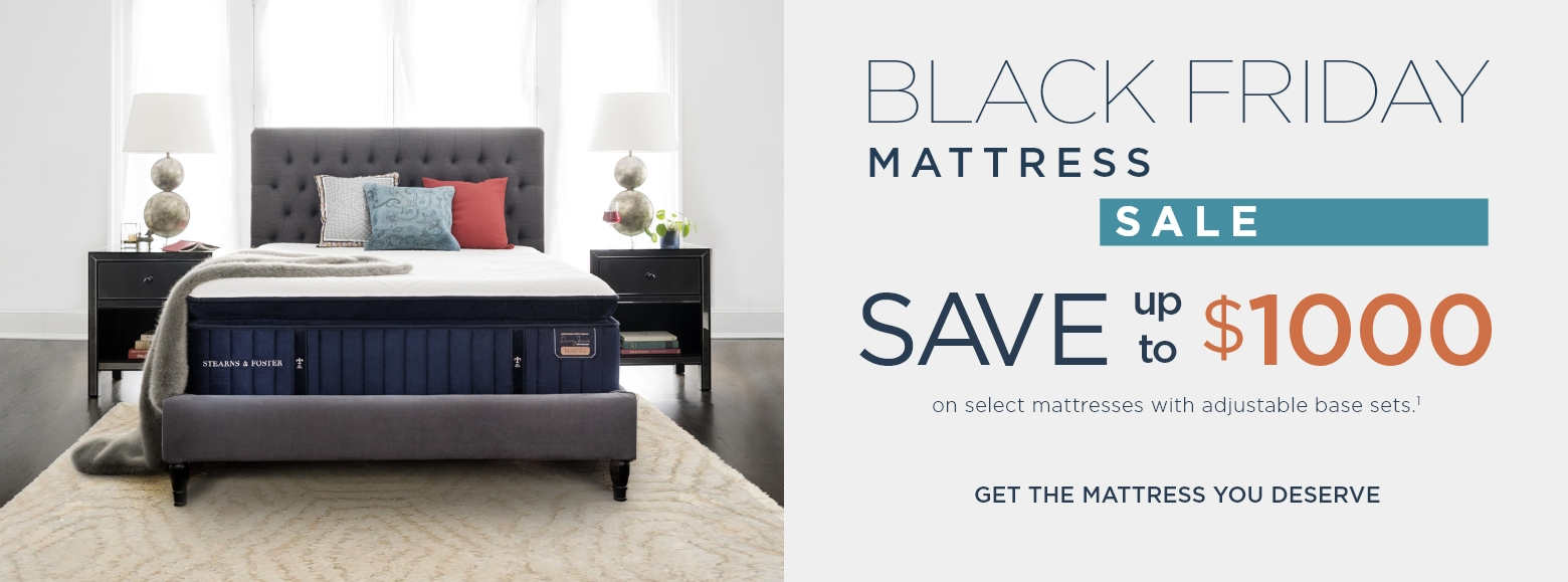 Black Friday mattress sale. Save up to  one thousand dollars on select mattresses with adjustable base sets. Get the mattress you deserve.