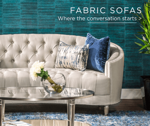 Fabric Sofas. Where the conversation starts.
