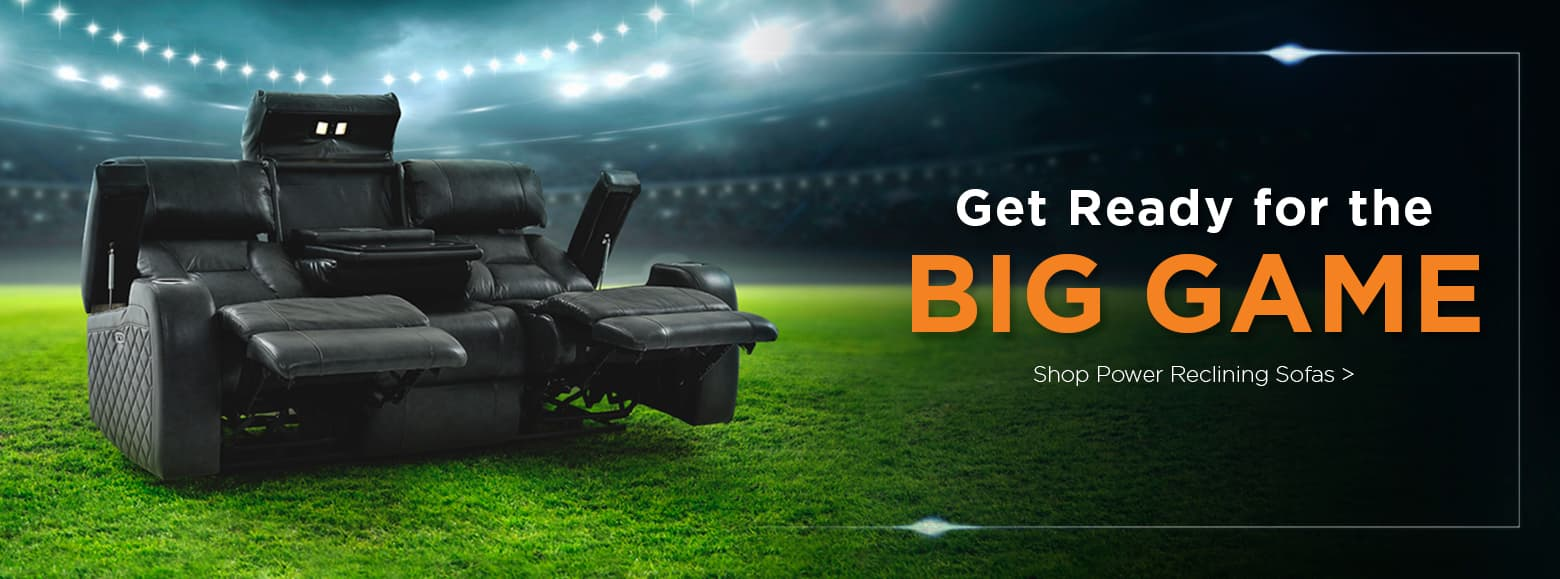 Get ready for the big game. Shop power reclining sofas.
