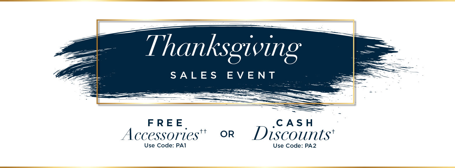 Thanksgiving sales event. Free Accessories use promo code PA1. or Cash Discount use promo code PA2 or